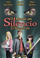 O mundo em silêncio/ El mundo en silencio