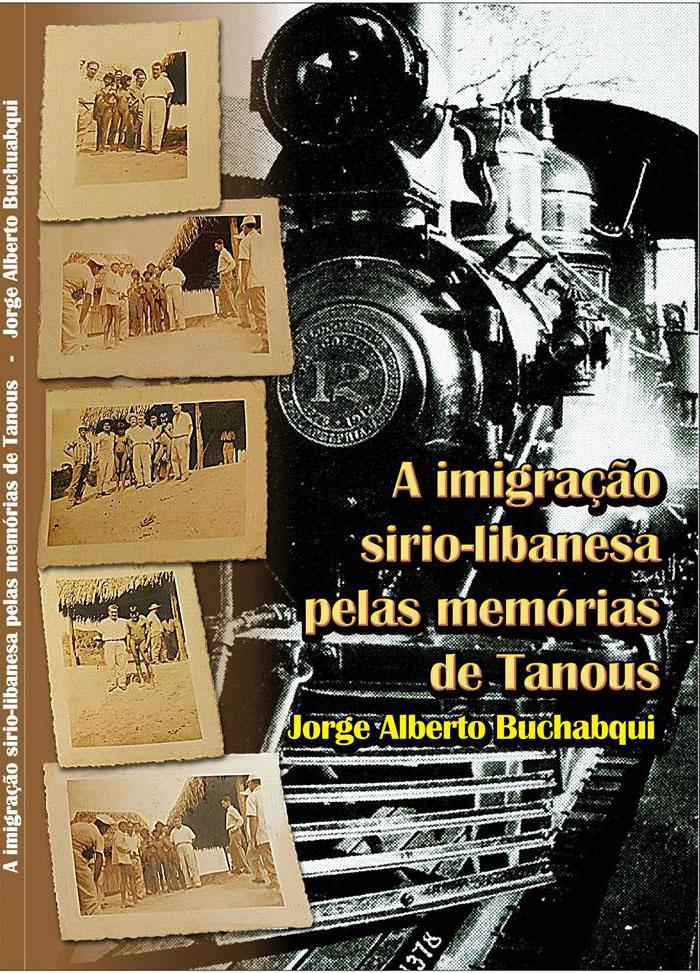 A imigração sírio-libanesa pelas memórias deTanous