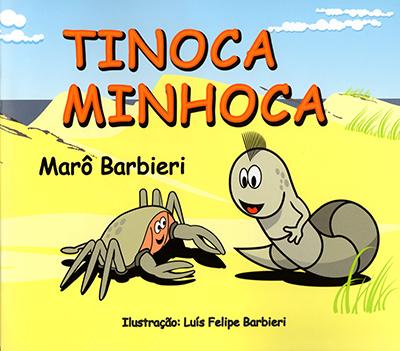 Tinoca Minhoca - edição comemorativa de 25 anos