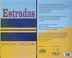 Estradas Projeto Inclusão 2 - ESGOTADO
