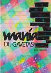 Mania de Gavetas, de Jacira Fagundes