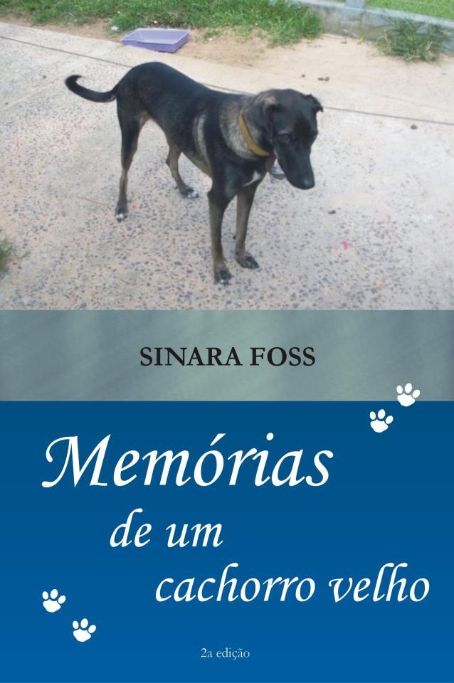 Memórias de um cachorro velho